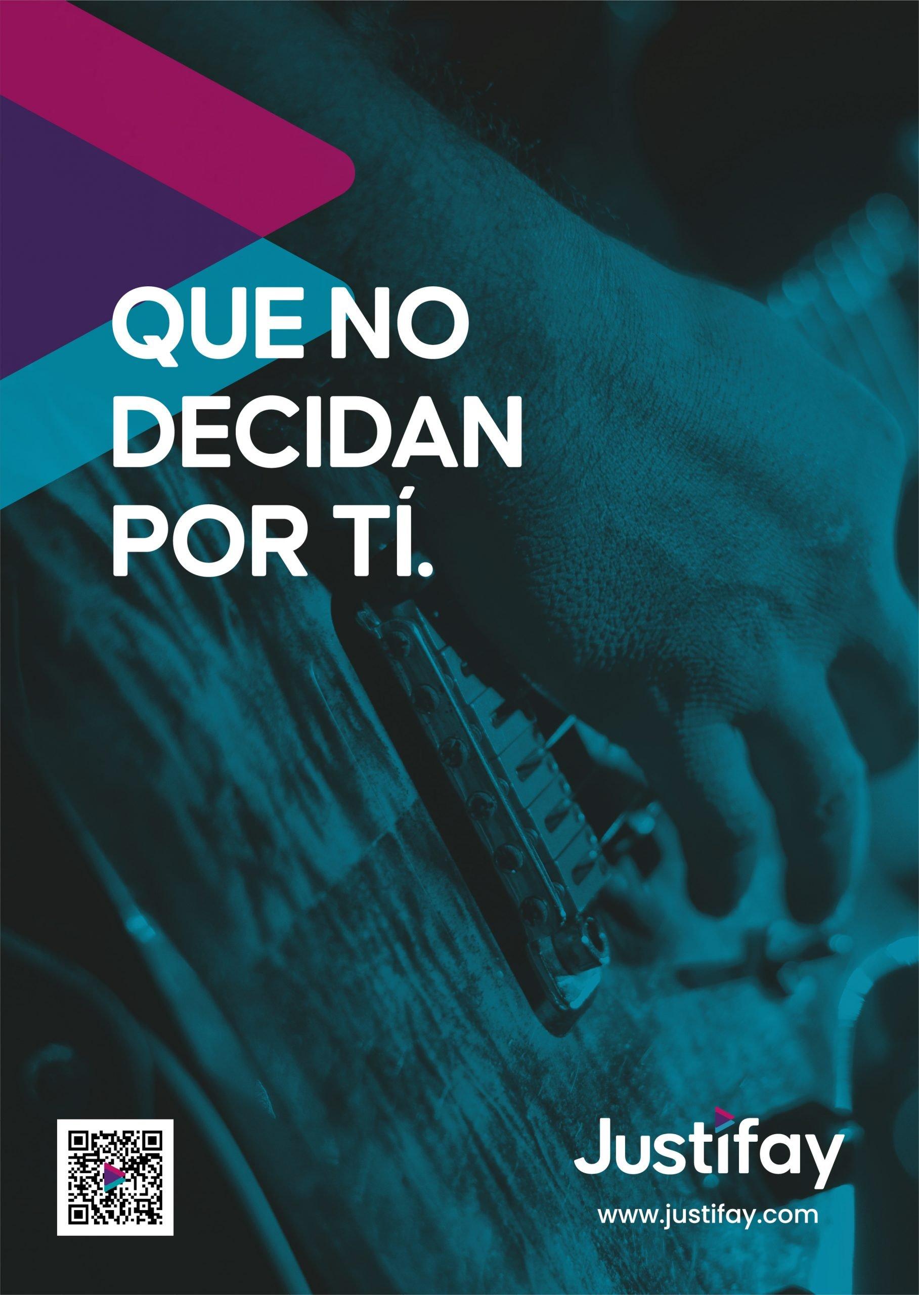 JUSTIFAY cartel A4 - Que no decidan por tí